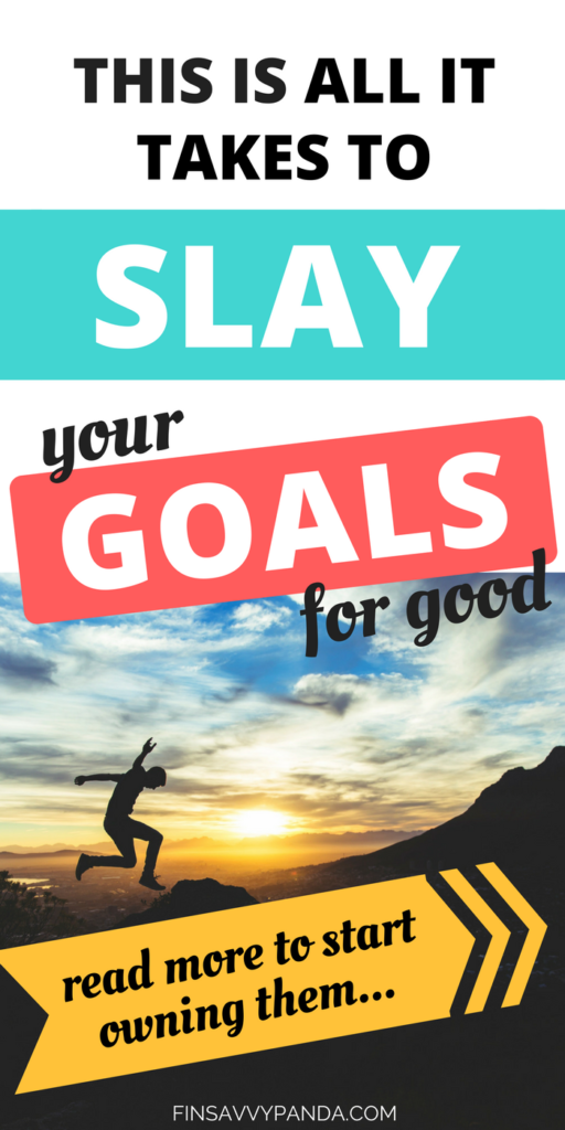 start owning your financial goals