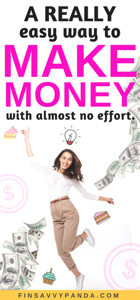Here's one crazy easy way for you to make money! No education nor skills required. Read more on how you can earn more money with this method via finsavvypanda.com!